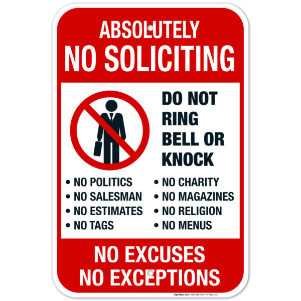 Absolutely No Soliciting Do Not Ring Bell Or Knock No Exceptions Sign $12.99