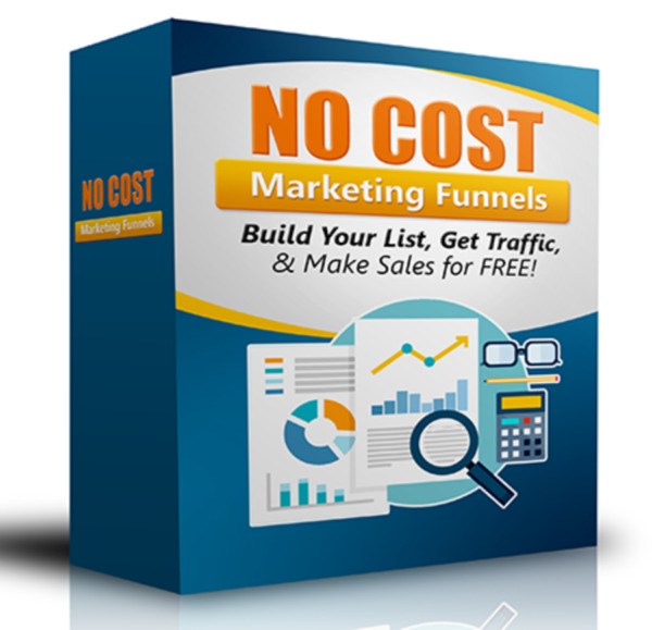 No Cost Marketing Funnels NO COST SYSTEM To Create A Money Making Funnel $19.99