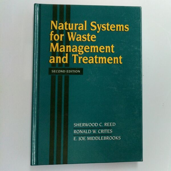 Natural System For Waste Management And Treatment Second Edition $45.00