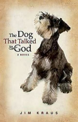 The Dog That Talked to God by Jim Kraus AA168 $1.99