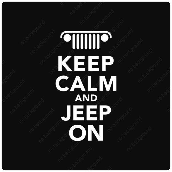 Keep Calm and Jeep On Decals Stickers 4x4 YJ Wrangler Rubicon Sahara 4WD DIRT $18.75