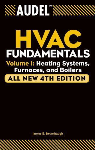 Audel HVAC Fundamentals Volume 1 Heating Systems Furnaces and Boilers