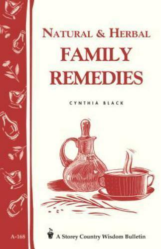 Natural and Herbal Family Remedies by Cynthia Black (1997, Paperback)