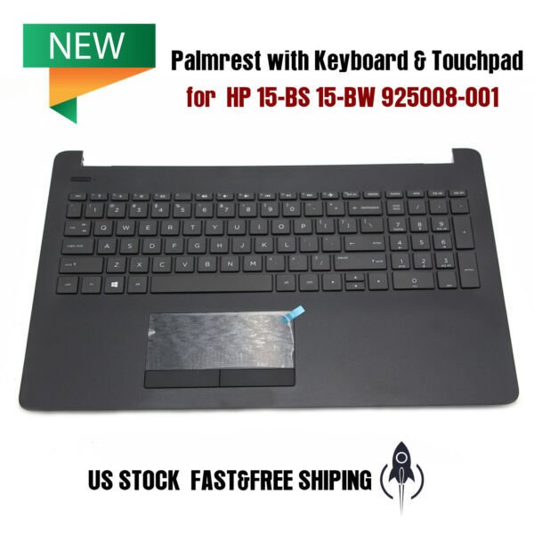 NEW Palmrest with Keyboard amp; Touchpad Trackpad for HP 15 BS 15 BW 925008 001 US