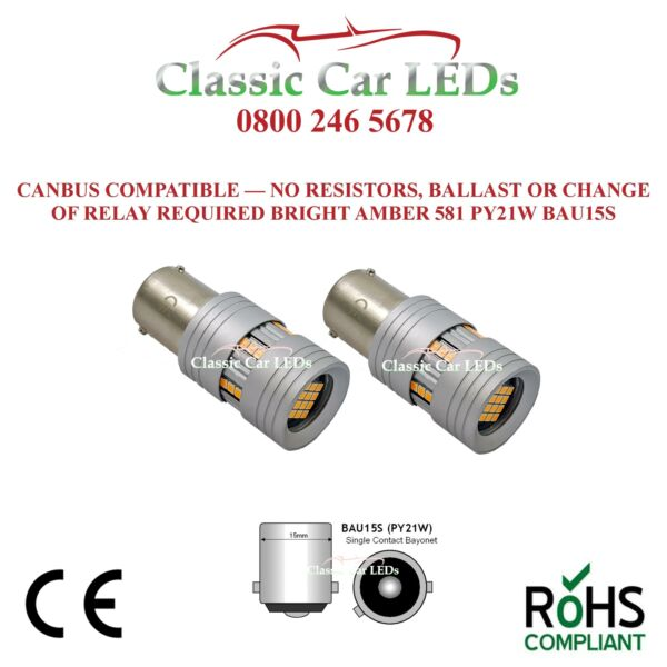 2x CanBus NO HYPERFLASH AMBER LED INDICATOR BULBS PY21W BAU15S 581A 581