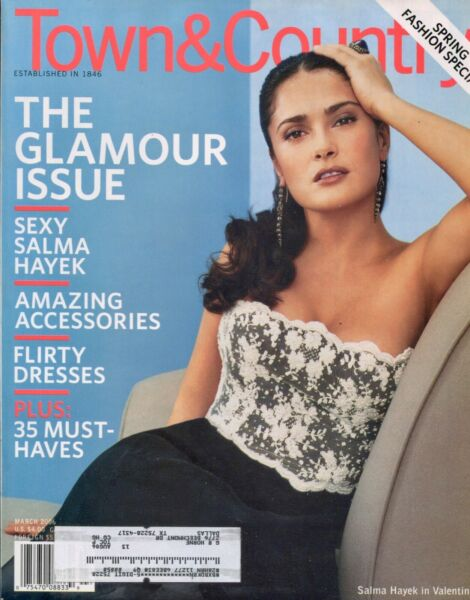 SALMA HAYEK ~~ Town & Country Magazine ~~ March 2006 ~~ I-4-1