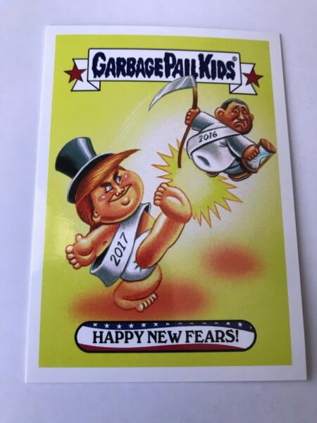 Happy New Fears! 2017 Garbage Pail Kids Disgrace House #117 Obama Trump Sticker