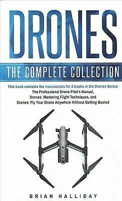 Drones: Drones: the Complete Collection : Three Books in One. Drones: the...