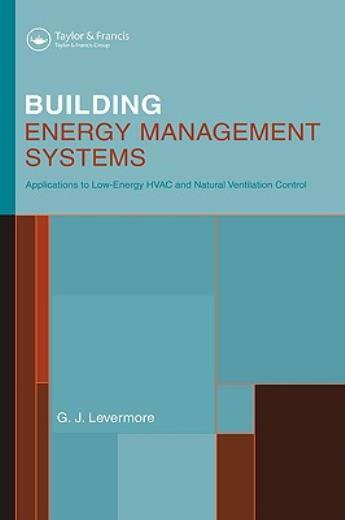 Building Energy Management Systems: An Application To Heating Natural Vent... $310.01