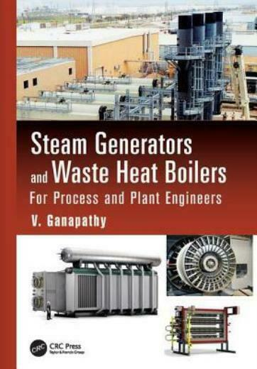 Steam Generators And Waste Heat Boilers: For Process And Plant Engineers $123.72
