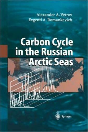 Carbon Cycle In The Russian Arctic Seas $224.48