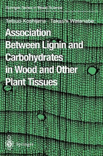Association Between Lignin And Carbohydrates In Wood And Other Plant Tissue... $262.87