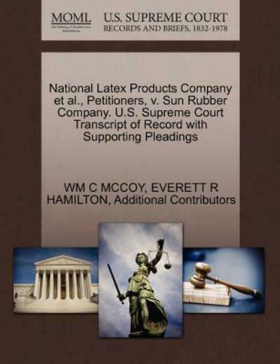National Latex Products Company et Al.  Petitioners V. Sun Rubber Company.... $28.68