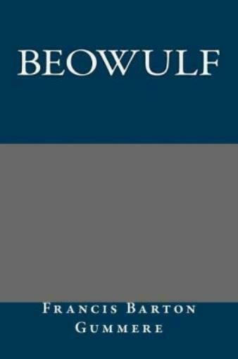 Beowulf by Francis Barton Gummere (2013 Paperback)