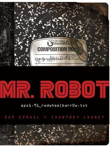 Mr. Robot by Sam Esmail and Courtney Looney (Brand new-sealed in plastic)