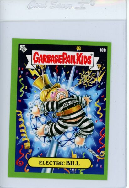 2019 GPK We Hate The Holidays ELECTRIC BILL 10b Green Garbage Pail Kids