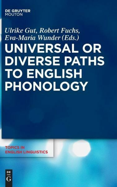 Universal Or Diverse Paths To English Phonology $127.00