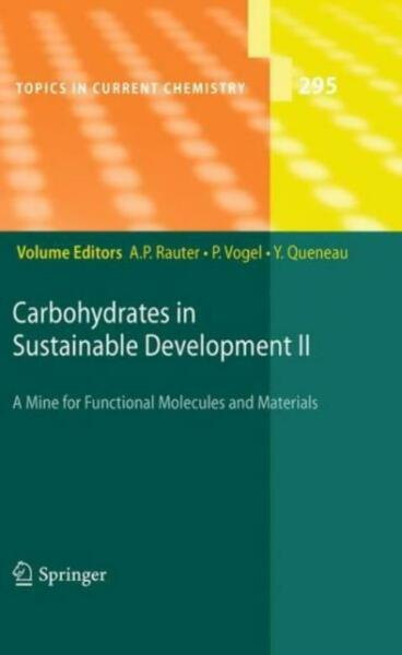 Carbohydrates In Sustainable Development Ii $256.39