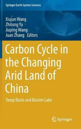 Carbon Cycle In The Changing Arid Land Of China: Yanqi Basin And Bosten Lak... $132.12