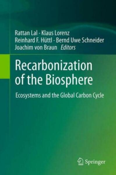 Recarbonization Of The Biosphere: Ecosystems And The Global Carbon Cycle $206.64