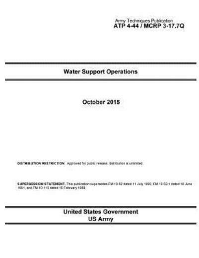 Army Techniques Publication Atp 4 44 Mcrp 3 17 7Q Water Support Operation... $15.04