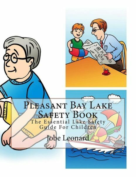Pleasant Bay Lake Safety Book: The Essential Lake Safety Guide For Children