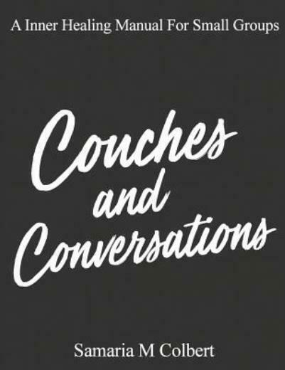 Couches And Conversations: A Manual For Small Groups