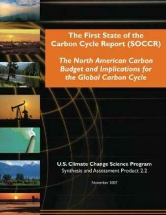 The First State Of The Carbon Cycle Report Soccr : The North American Carb... $20.89