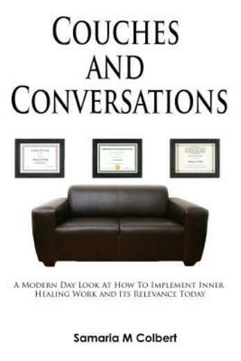 Couches And Conversations: A Modern Day Look At How To Implement Inner Heal...