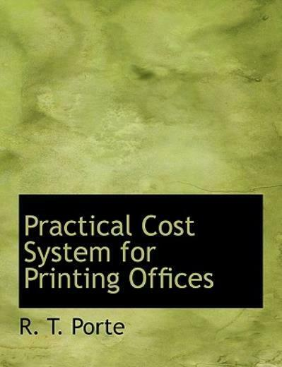 Practical Cost System For Printing Offices $17.32