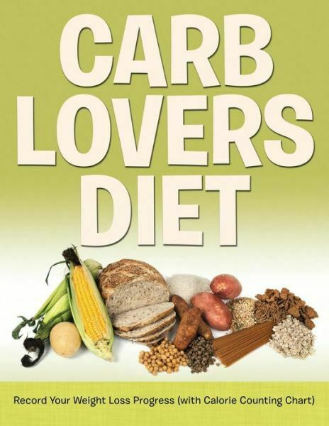 Carb Lovers Diet: Record Your Weight Loss Progress With Calorie Counting C... $13.88