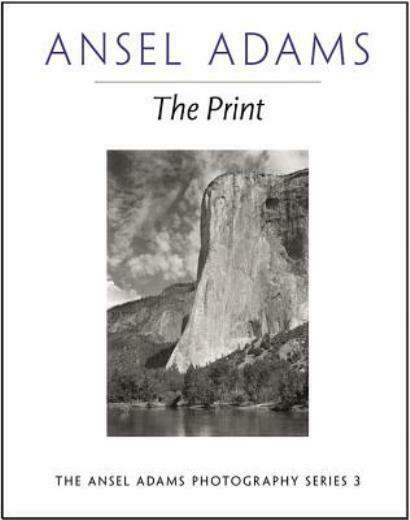 The Print by Ansel Adams 1995 Paperback
