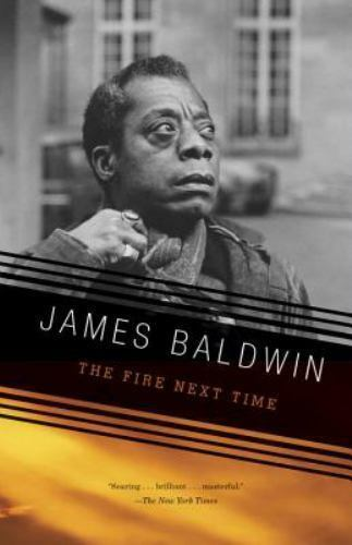 Vintage International: The Fire Next Time by James Baldwin (1992 Paperback)