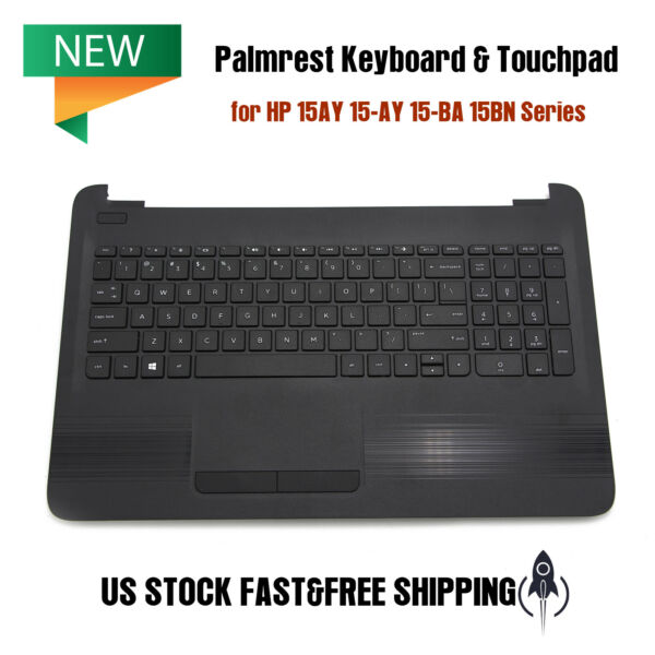 NEW Palmrest Keyboard amp; Touchpad for HP 15AY 15 AY 15 BA 15BN Series 855027 001