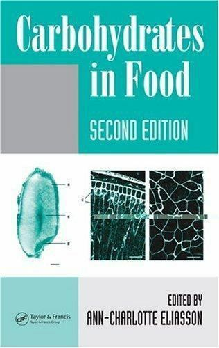 Carbohydrates in Food by Ann Charlotte Eliasson 2006 Hardcover Revised... $131.79