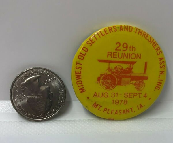 1978 Midwest Old Settlers & Threshers Ass'n Mt Pleasant Iowa Pin BRONZE LATCH