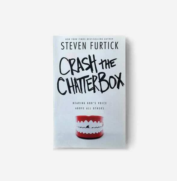 quot;Crash the Chatterboxquot; Paperback Book by Steven Furtick BRAND NEW
