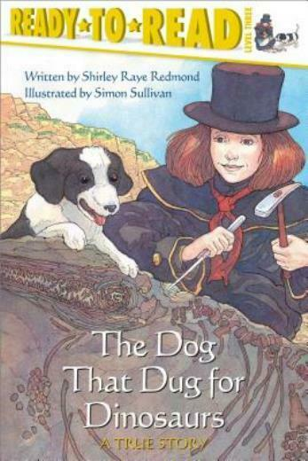 The Dog That Dug for Dinosaurs $6.72
