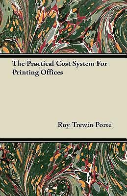 The Practical Cost System for Printing Offices $28.72