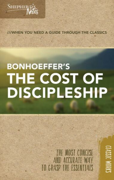 Shepherd#x27;s Notes: The Cost of Discipleship $8.50
