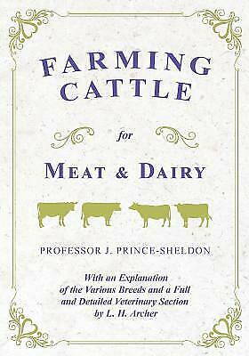 Farming Cattle For Meat And Dairy With An Explanation Of The Various Bree... $24.10