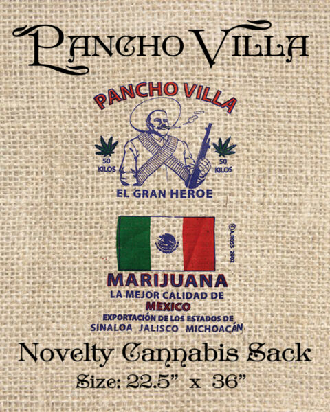 Pancho Villa Novelty Cannabis Burlap Bag