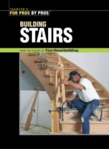 Building Stairs For Pros by Pros