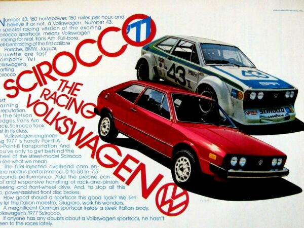 1977 Volkswagen Scirocco The Racing VW Original Print Ad 8.5 x 11quot;