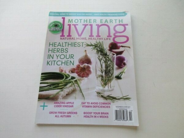 Mother Earth Living Sept Oct 2015 Natural Home Healthy Life Herbs special $10.00