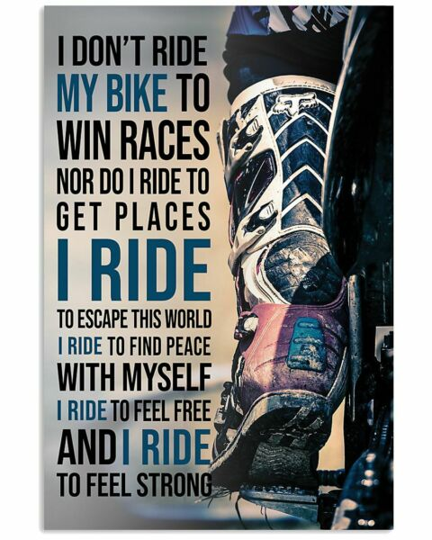 Dirtbike Riders I Ride My Bike To Wall Decor Poster No frame $22.99