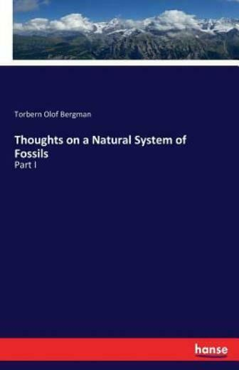 Thoughts On A Natural System Of Fossils: Part I $24.04
