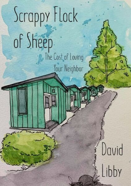Scrappy Flock Of Sheep: The Cost Of Loving Your Neighbor $13.60
