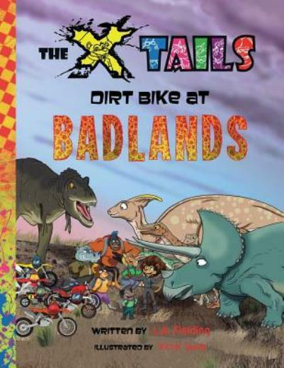 The X Tails Dirt Bike At Badlands $14.56