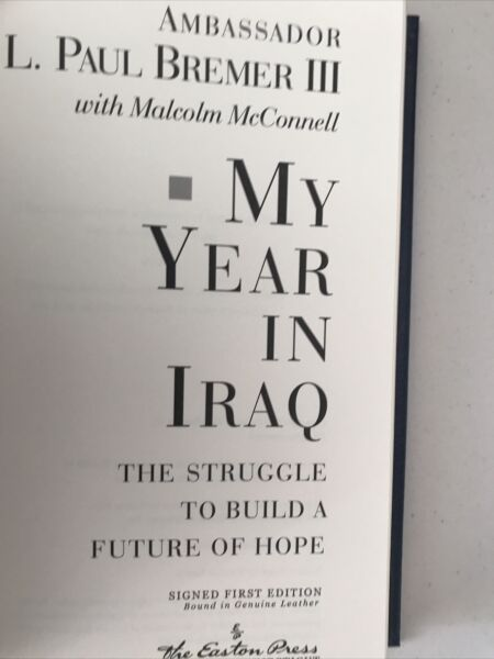 Easton Press Collector's Edition My Year In Iraq $1000.00